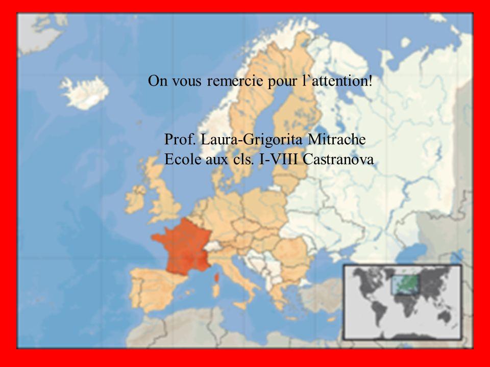 On vous remercie pour l`attention! Prof. Laura-Grigorita Mitrache Ecole aux cls. I-VIII Castranova