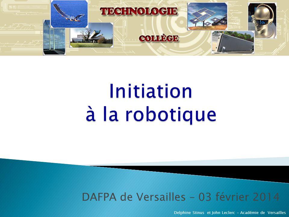 DAFPA de Versailles – 03 février 2014 Delphine Stinus et John Leclerc – Académie de Versailles