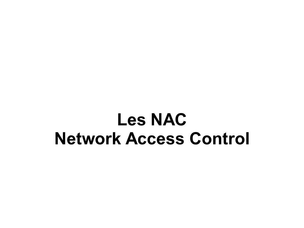Les NAC Network Access Control