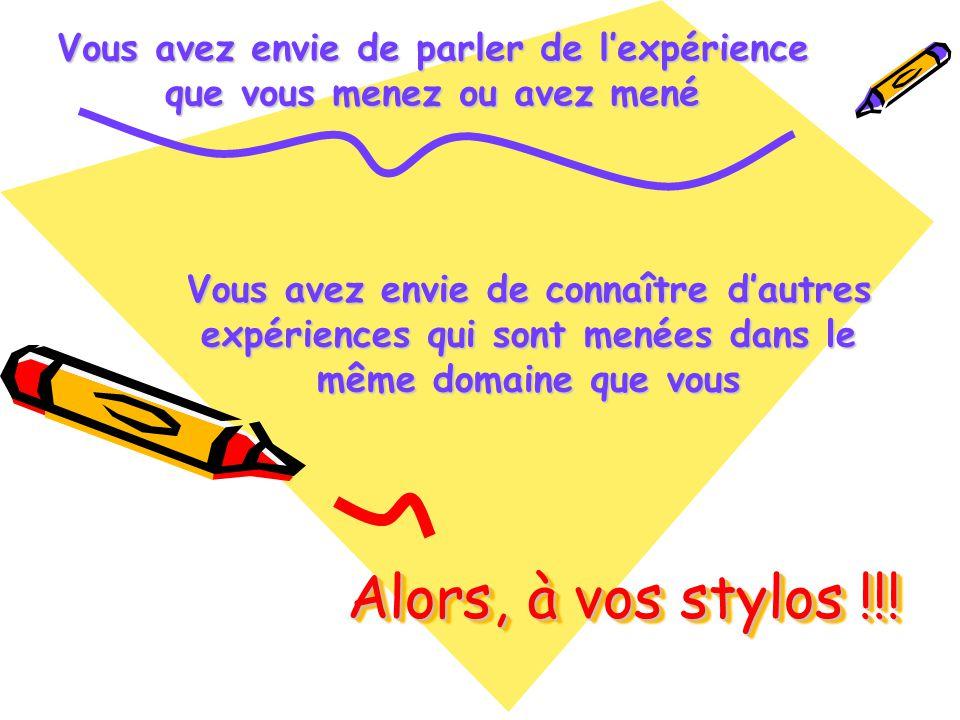 Alors, à vos stylos !!.