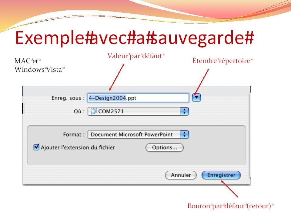 Exemple avec la sauvegarde Bouton par défaut (retour) Valeur par défaut Étendre répertoire MAC et Windows Vista