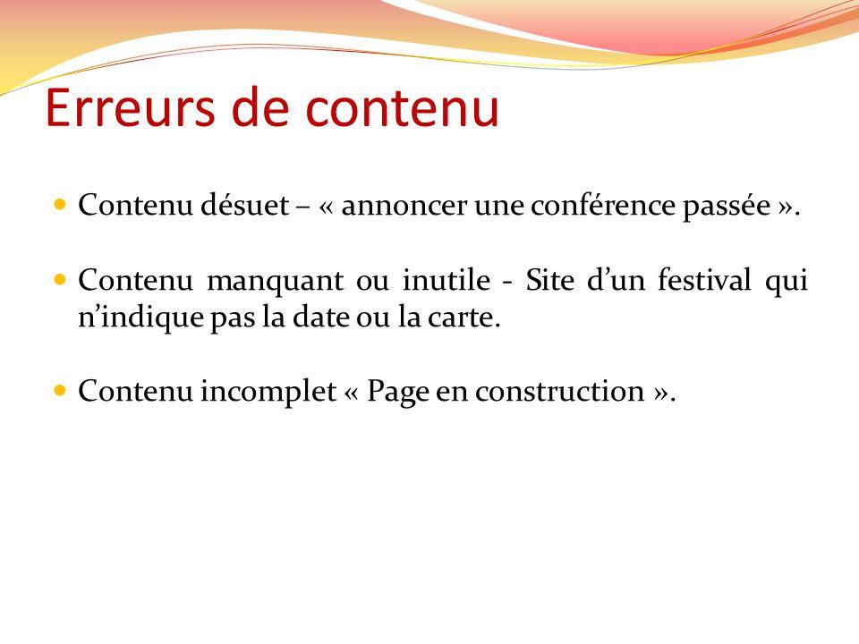Erreurs de contenu Contenu désuet – « annoncer une conférence passée ».