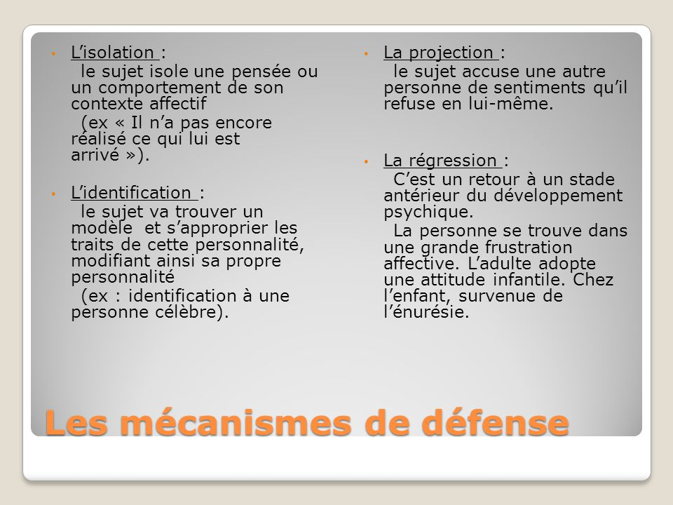 Les mécanismes de défense Les mécanismes de défenses sont nécessaires pour léquilibre psychique.
