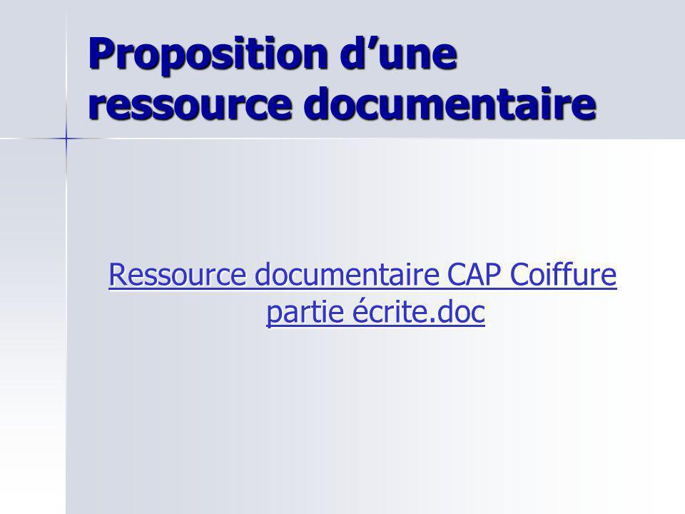 Proposition dune ressource documentaire Ressource documentaire CAP Coiffure partie écrite.doc Ressource documentaire CAP Coiffure partie écrite.doc