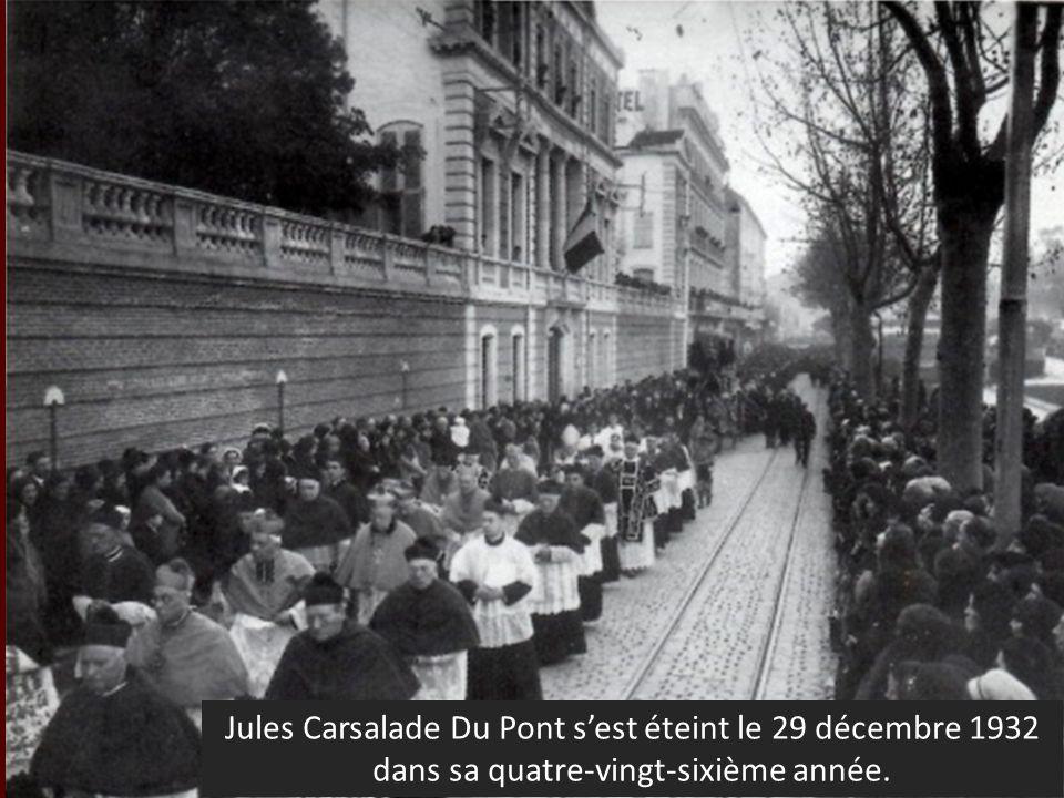 Jules Carsalade Du Pont sest éteint le 29 décembre 1932 dans sa quatre-vingt-sixième année.