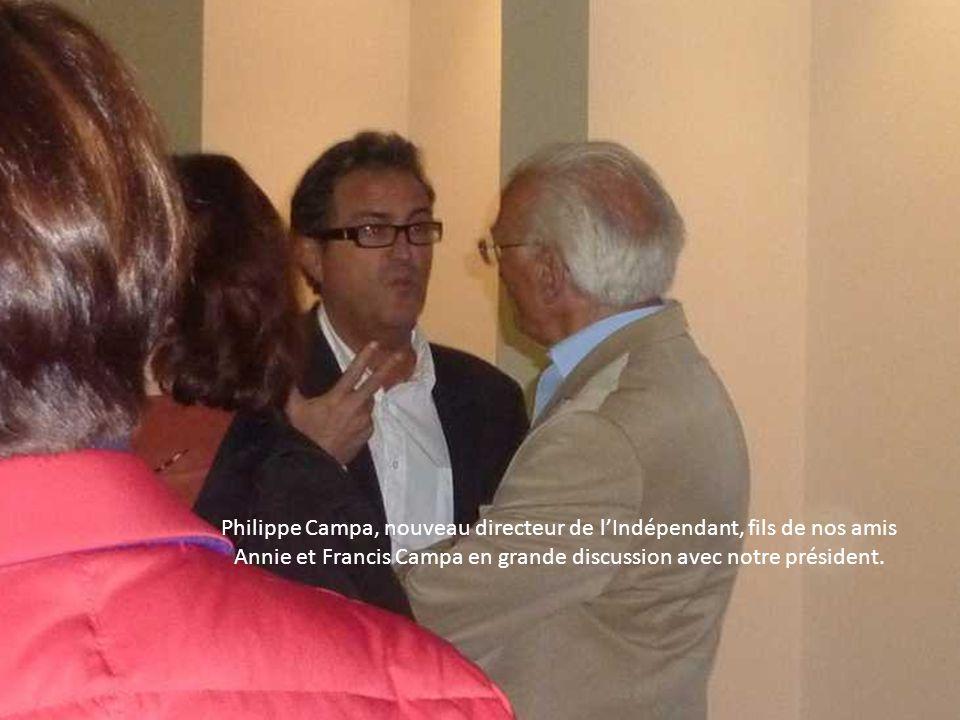 Philippe Campa, nouveau directeur de lIndépendant, fils de nos amis Annie et Francis Campa en grande discussion avec notre président.