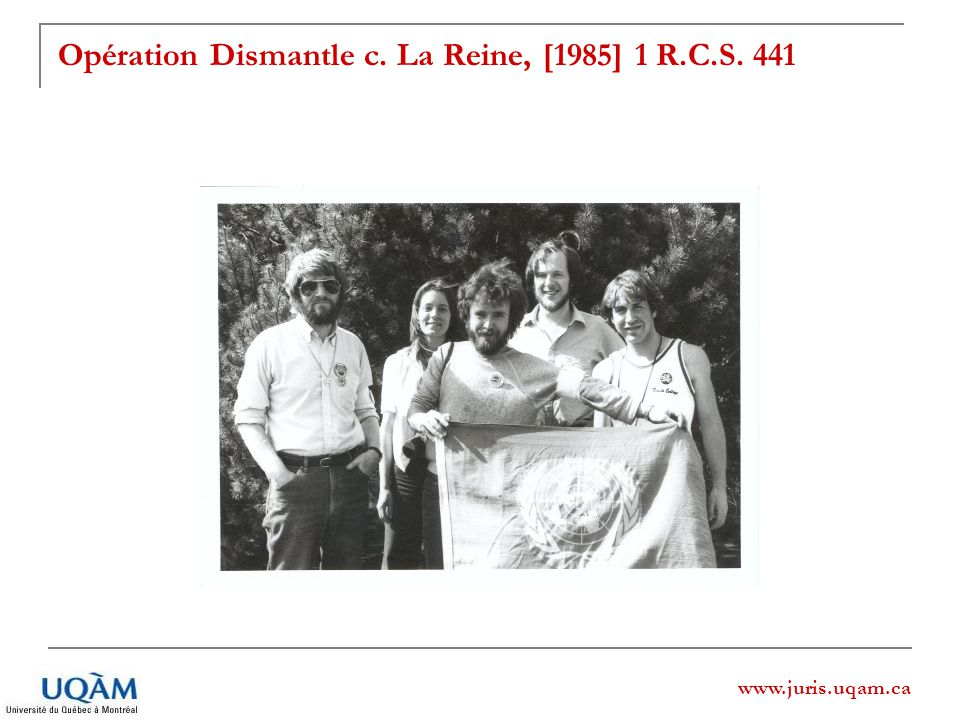 www.juris.uqam.ca Opération Dismantle c. La Reine, [1985] 1 R.C.S. 441