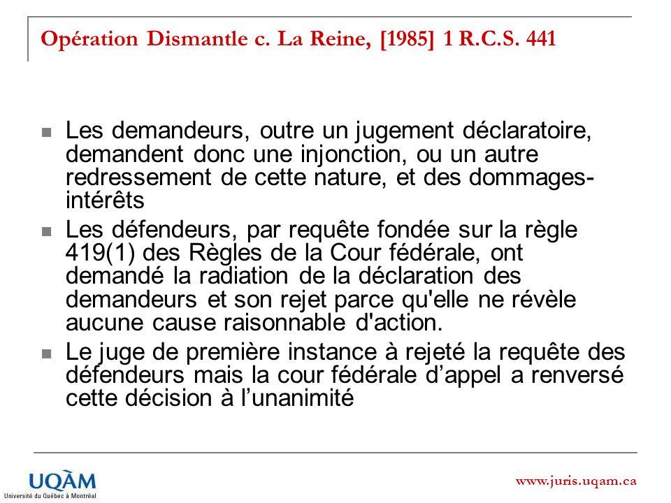 www.juris.uqam.ca Opération Dismantle c. La Reine, [1985] 1 R.C.S.