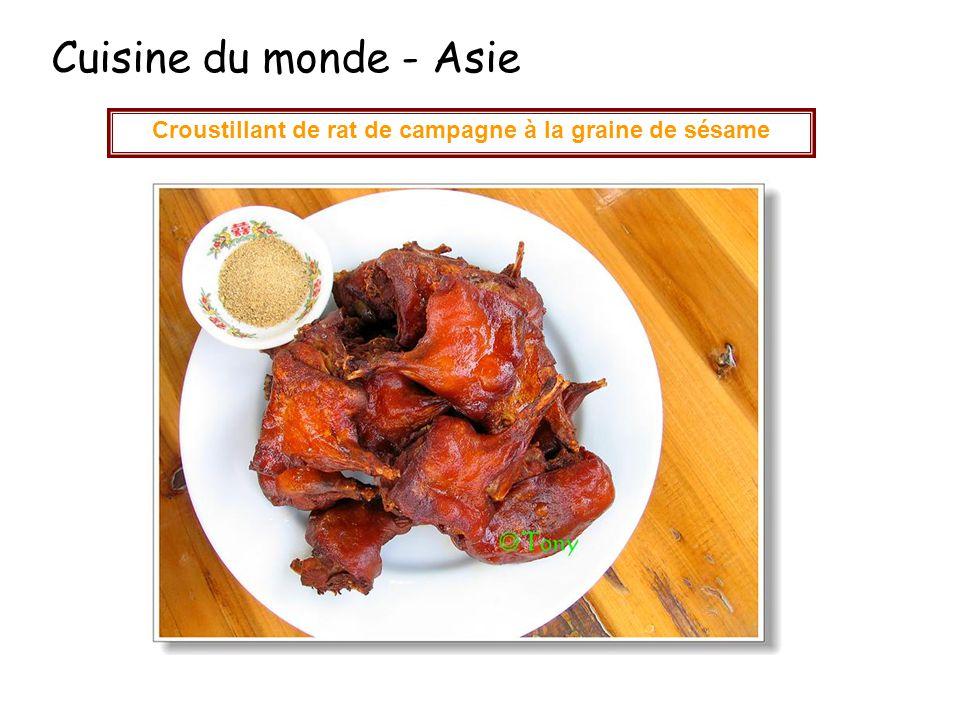 Cuisine du monde - Asie Croustillant de rat de campagne à la graine de sésame