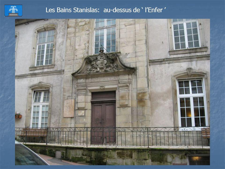 inutile de vous dire quon y prend un bon bain de vapeur Ici, cest lentrée de… lEnfer… oui, en bas à gauche sous les Bains Stanislas, se trouve à même