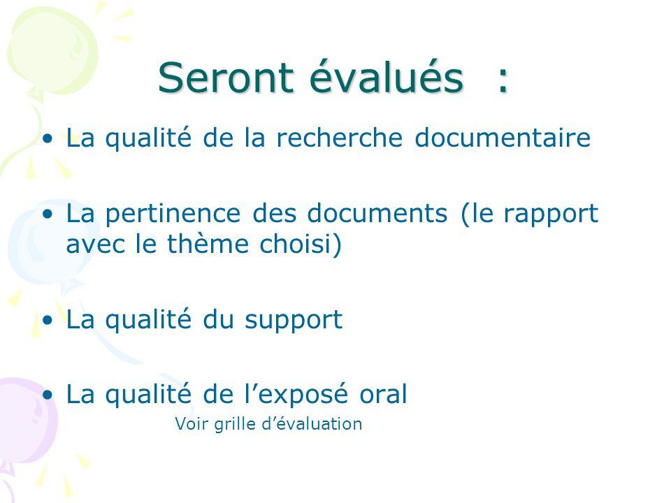 Les sources documentaires doivent être indiquées et les références documentaires complètes.