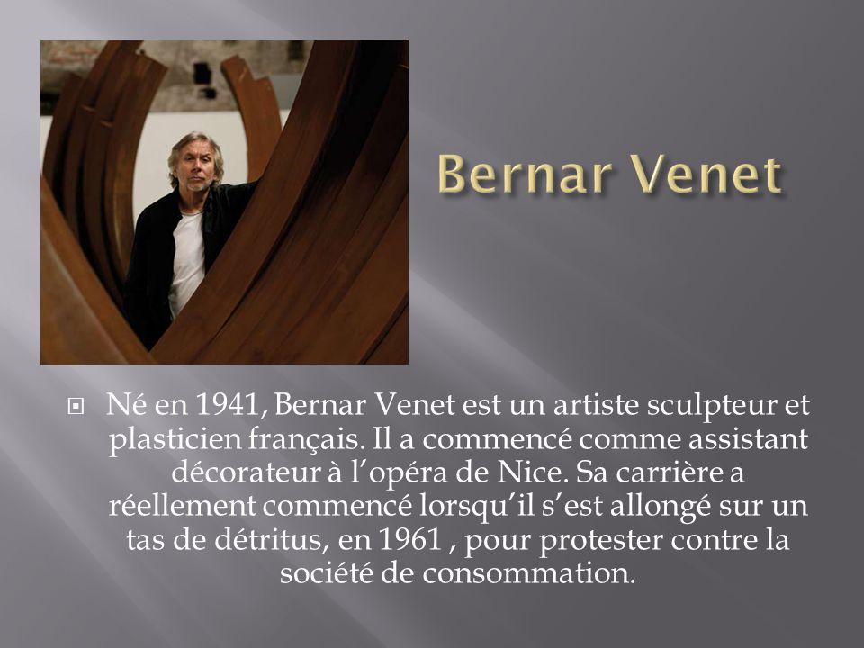 Né en 1941, Bernar Venet est un artiste sculpteur et plasticien français. Il a commencé comme assistant décorateur à lopéra de Nice. Sa carrière a rée
