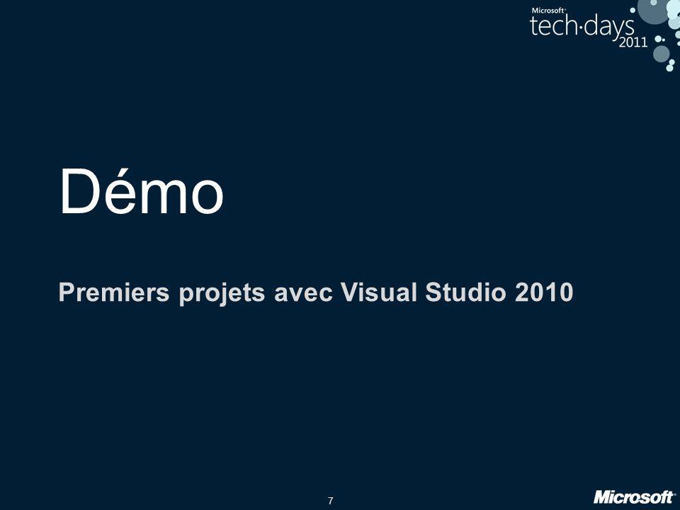 7 Démo Premiers projets avec Visual Studio 2010