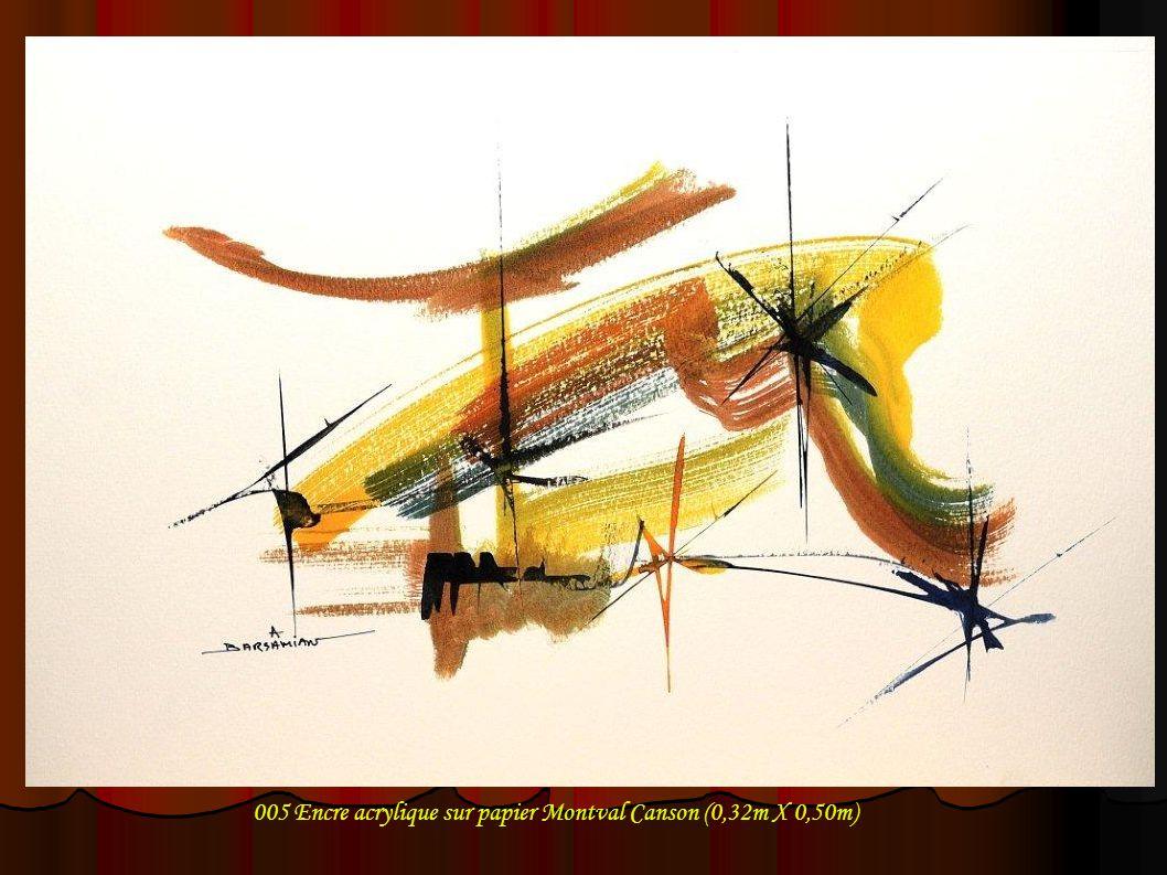 005 Encre acrylique sur papier Montval Canson (0,32m X 0,50m)