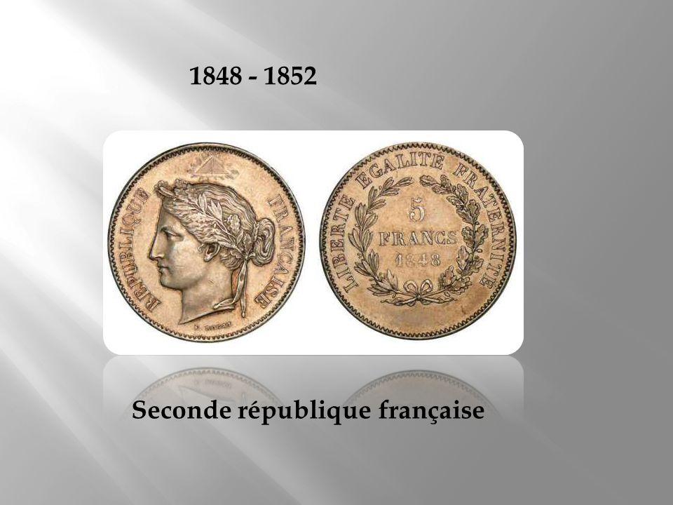 1848 - 1852 Seconde république française