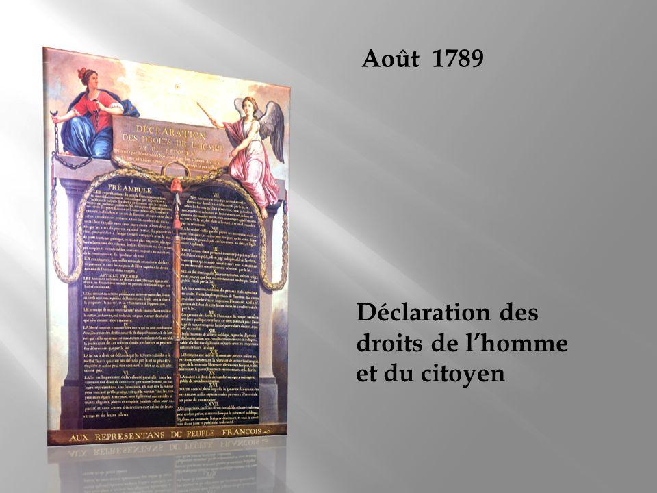 Août 1789 Déclaration des droits de lhomme et du citoyen