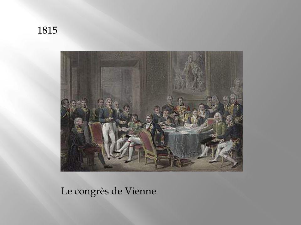 1815 Le congrès de Vienne