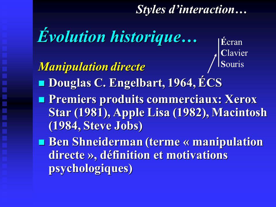 Évolution historique… Manipulation directe Douglas C.