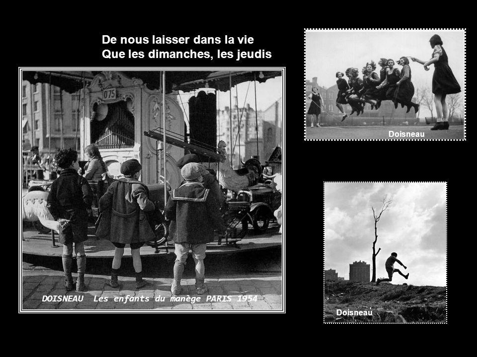 C´est ce sacré Charlemagne Sacré Charlemagne Doisneau L´Observateur a genoux 1956 Charlemagne et lécole Doisneau