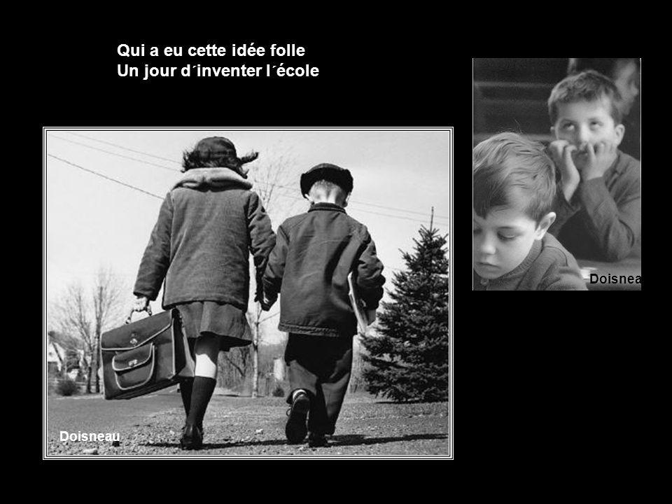 Et nous avons cent griefs Contre, contre, contre lui Doisneau enfants curieux 1953 Doisneau