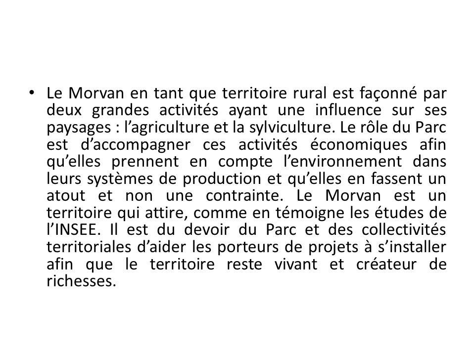 Le Morvan en tant que territoire rural est façonné par deux grandes activités ayant une influence sur ses paysages : lagriculture et la sylviculture.