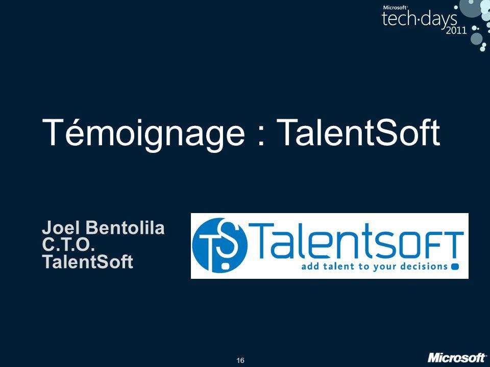 16 Témoignage : TalentSoft Joel Bentolila C.T.O. TalentSoft