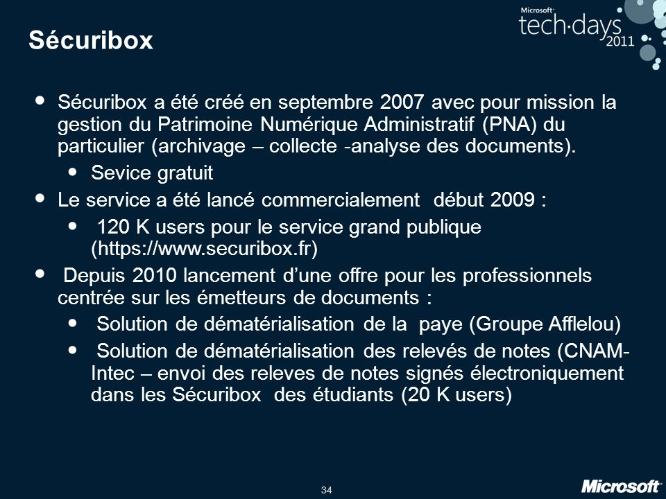 34 Sécuribox Sécuribox a été créé en septembre 2007 avec pour mission la gestion du Patrimoine Numérique Administratif (PNA) du particulier (archivage