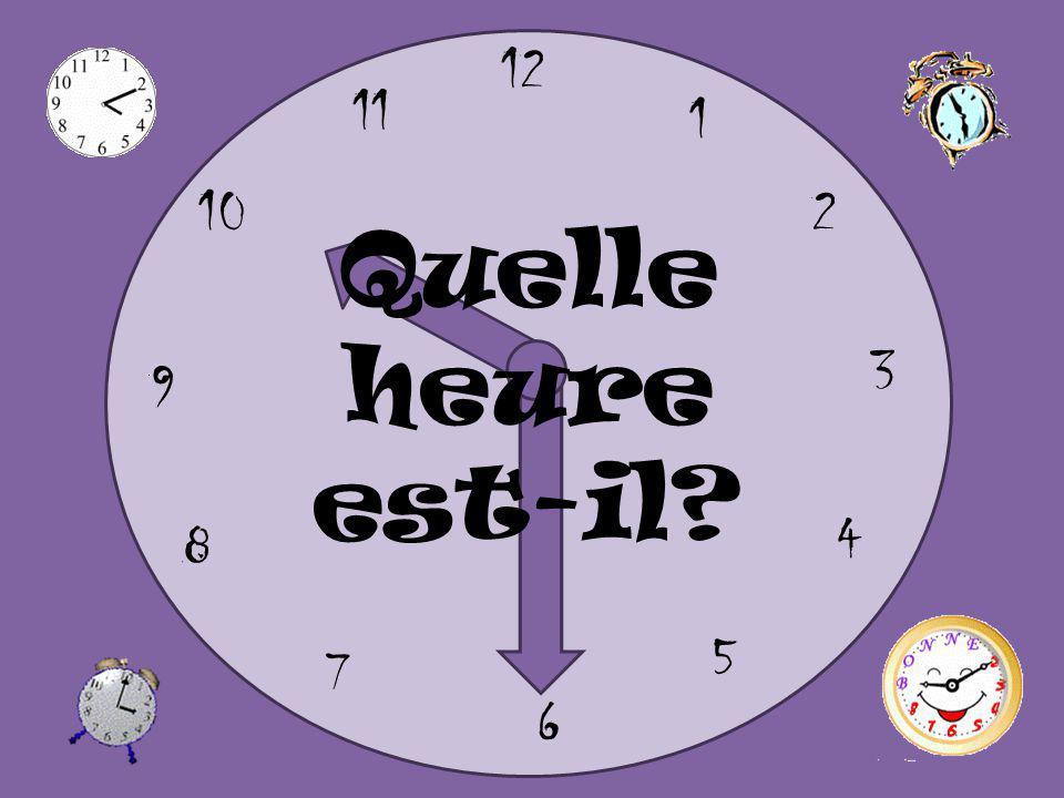 12 6 9 3 1 5 11 2 8 10 7 4 Quelle heure est-il?