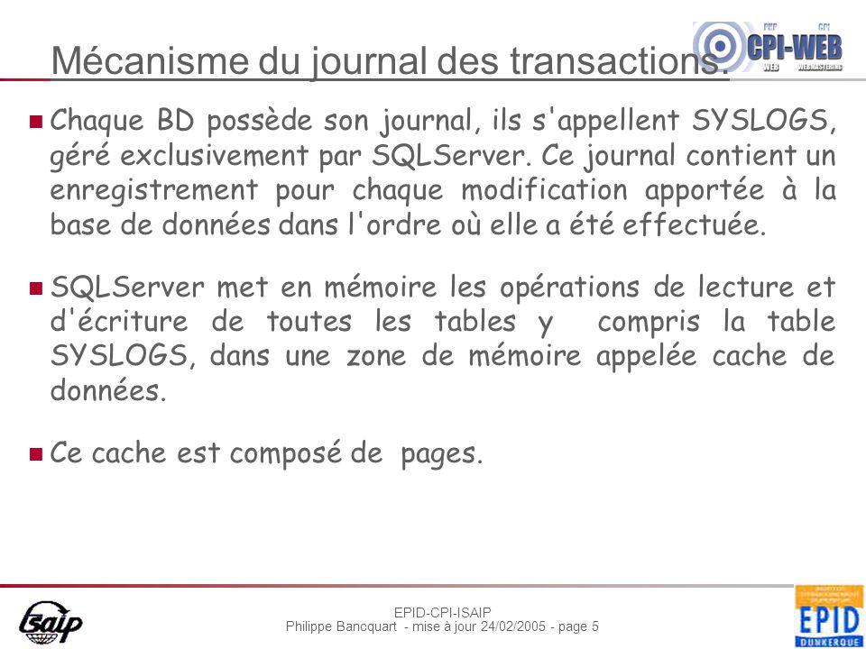 EPID-CPI-ISAIP Philippe Bancquart - mise à jour 24/02/2005 - page 5 Mécanisme du journal des transactions.