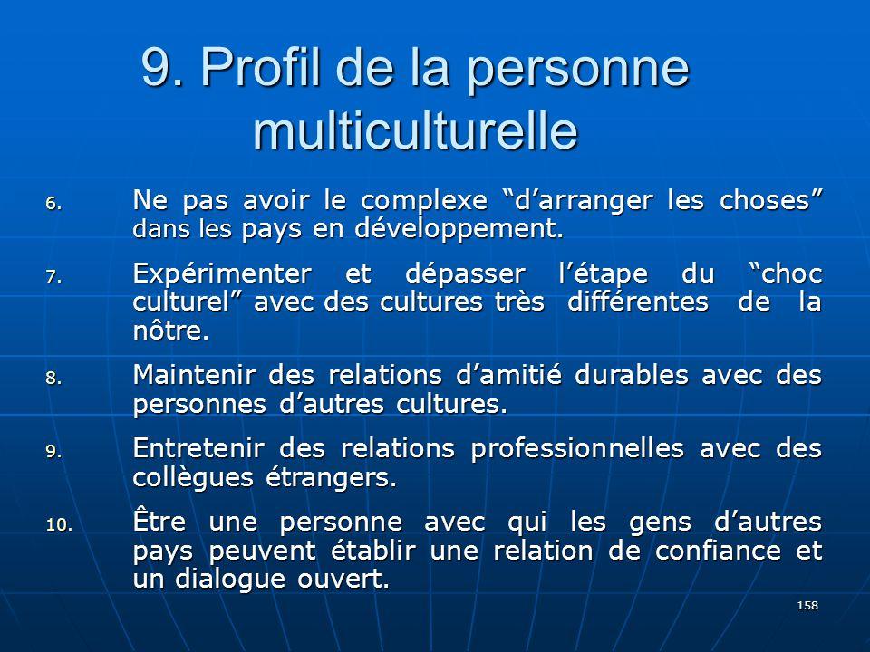 158 9.Profil de la personne multiculturelle 6.