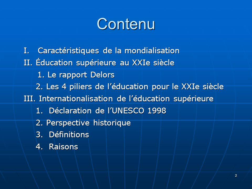 2 Contenu I.Caractéristiques de la mondialisation II.