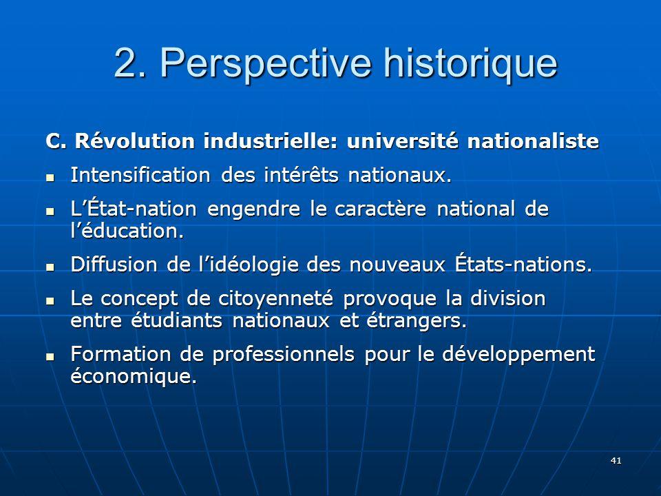 41 2.Perspective historique 2. Perspective historique C.