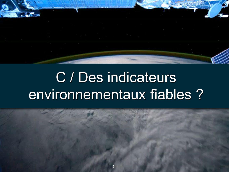 5 5 C / Des indicateurs environnementaux fiables