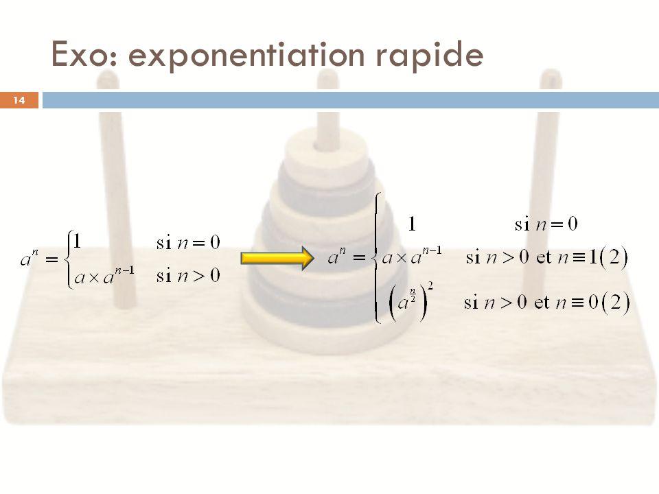Exo: exponentiation rapide 14