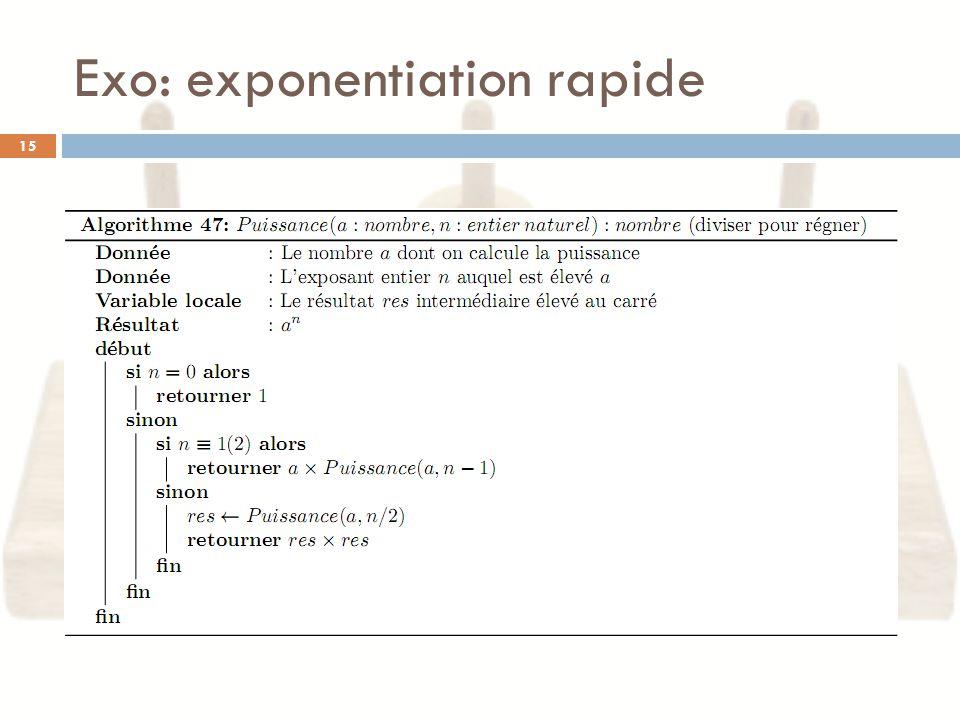 Exo: exponentiation rapide 15