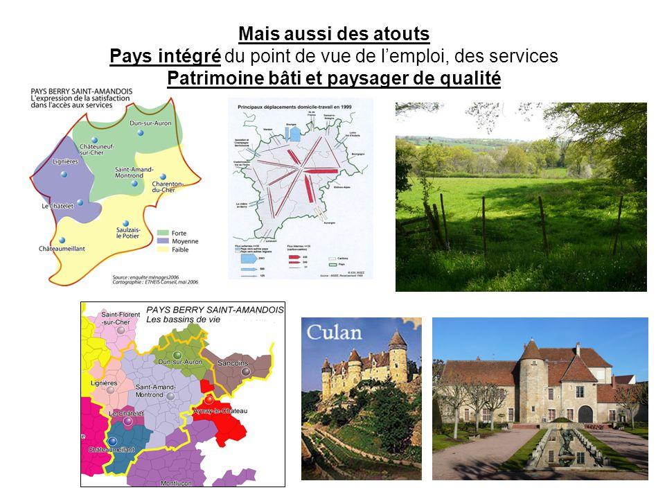 Mais aussi des atouts Pays intégré du point de vue de lemploi, des services Patrimoine bâti et paysager de qualité