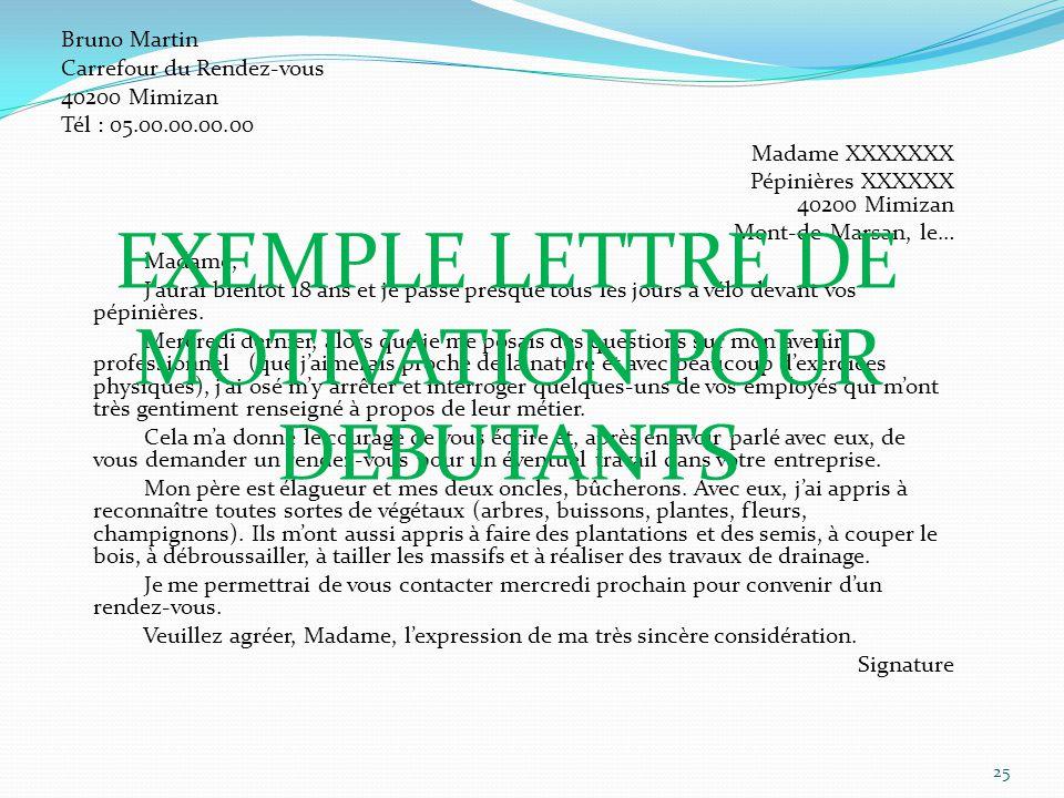 Bruno Martin Carrefour du Rendez-vous 40200 Mimizan Tél : 05.00.00.00.00 Madame XXXXXXX Pépinières XXXXXX 40200 Mimizan Mont-de-Marsan, le… Madame, Ja