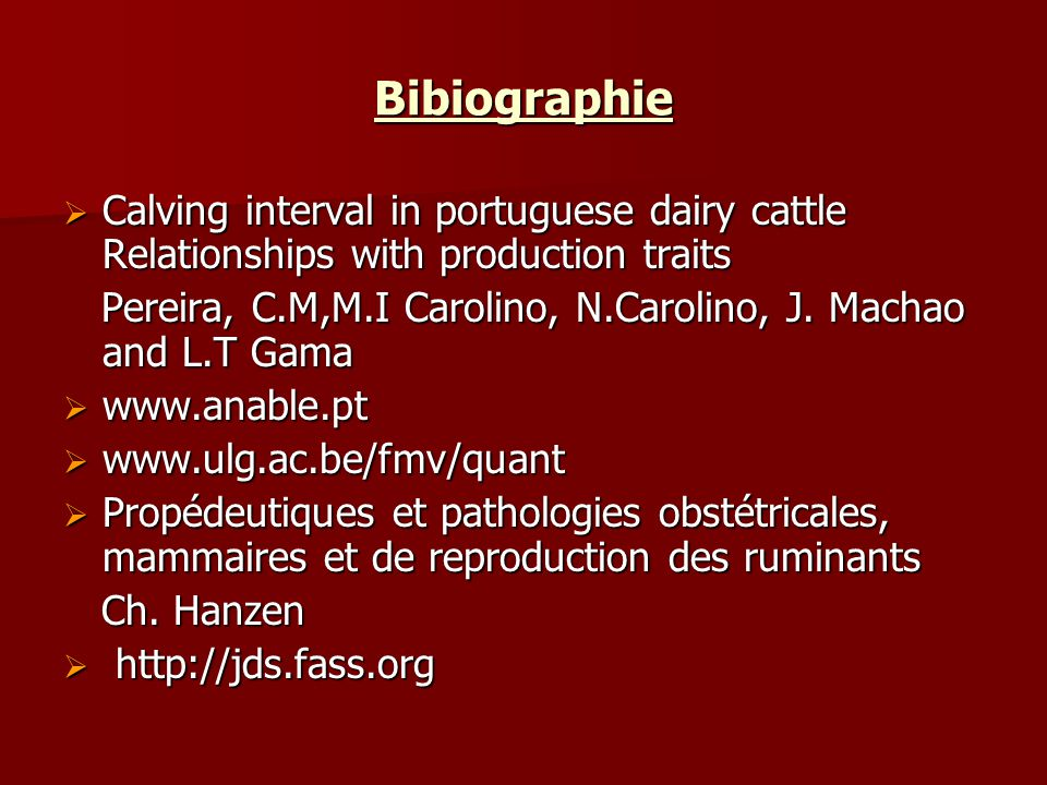 Bibiographie Calving interval in portuguese dairy cattle Relationships with production traits Calving interval in portuguese dairy cattle Relationship