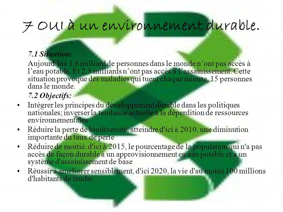 7 OUI à un environnement durable.