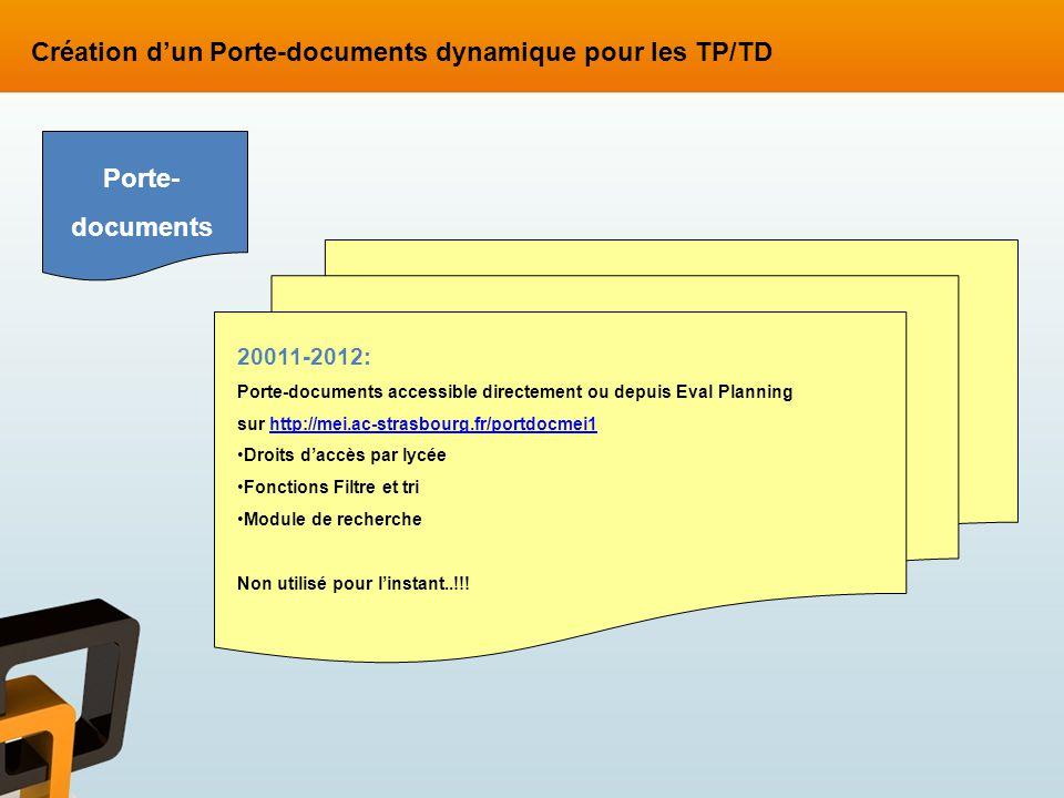 20011-2012: Porte-documents accessible directement ou depuis Eval Planning sur http://mei.ac-strasbourg.fr/portdocmei1http://mei.ac-strasbourg.fr/port
