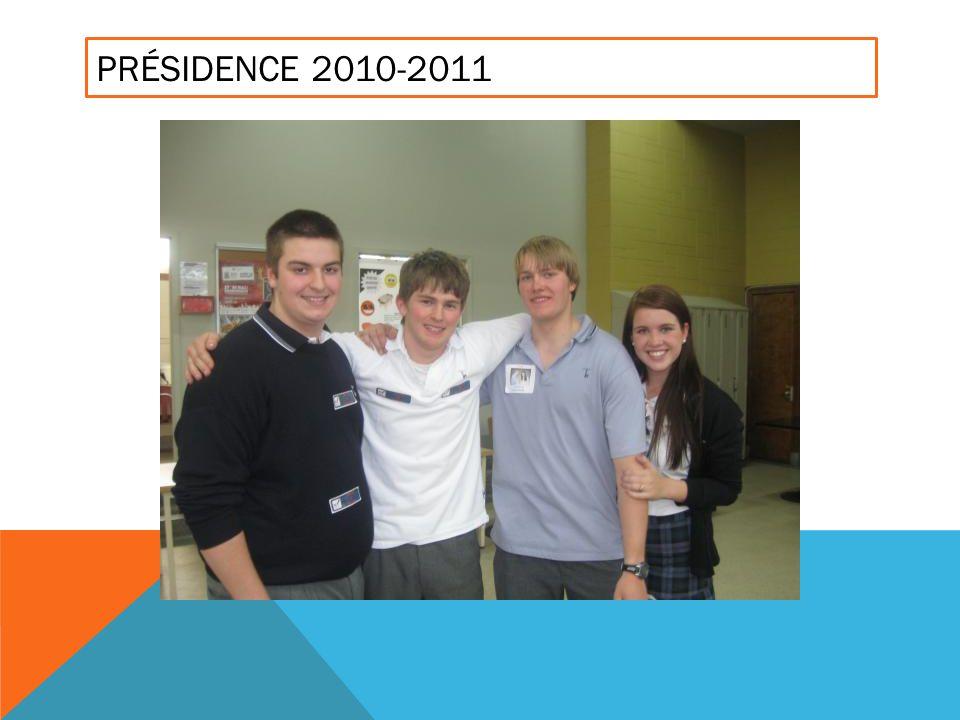 PRÉSIDENCE 2010-2011
