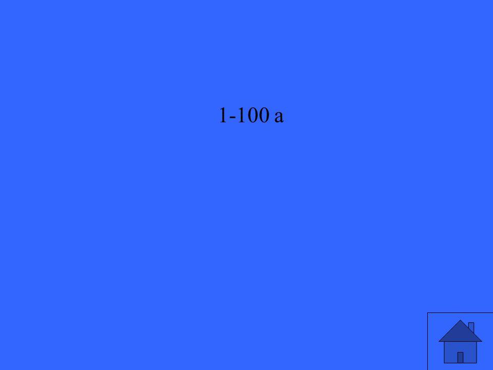 1-100 a