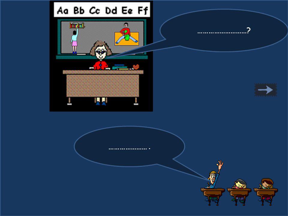 Que fait le garçon ? Il joue. ………………………? ………………….