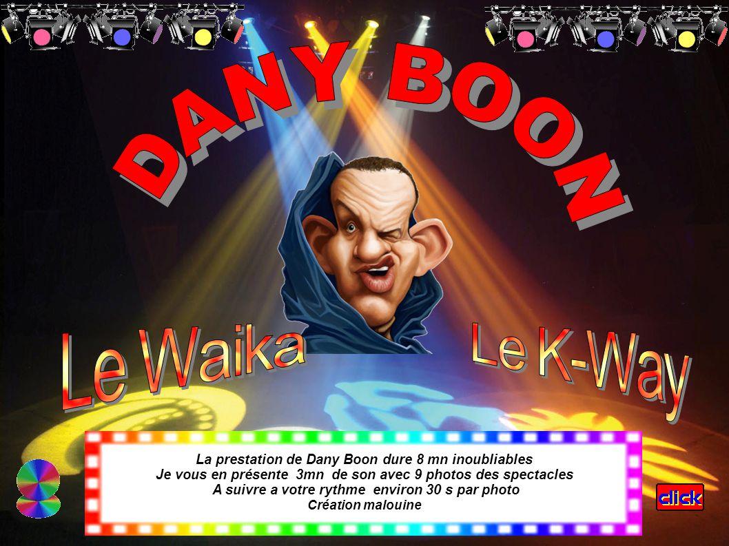 La prestation de Dany Boon dure 8 mn inoubliables Je vous en présente 3mn de son avec 9 photos des spectacles A suivre a votre rythme environ 30 s par photo Création malouine