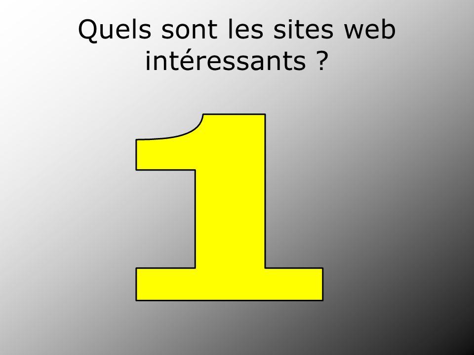 Quels sont les sites web intéressants ?