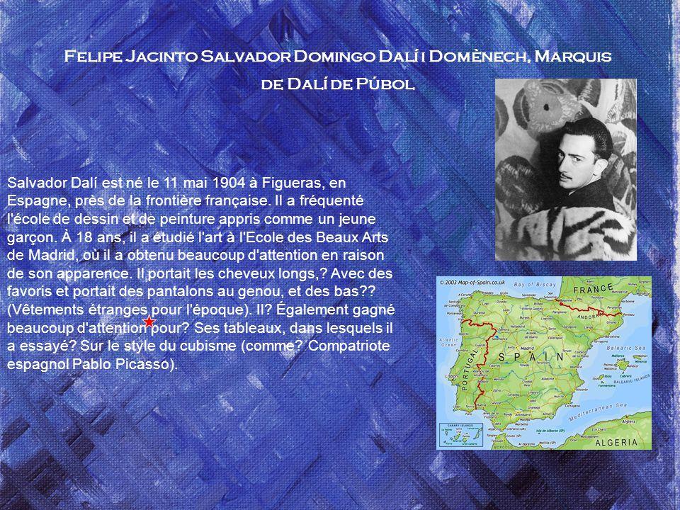 UN PEINTRE D,espagne Salvador.. Dali 1904 - 1989) Peintre, sculpteur, cinéaste, photographe Traduction et montage du texte : serge Image du net Musiqu