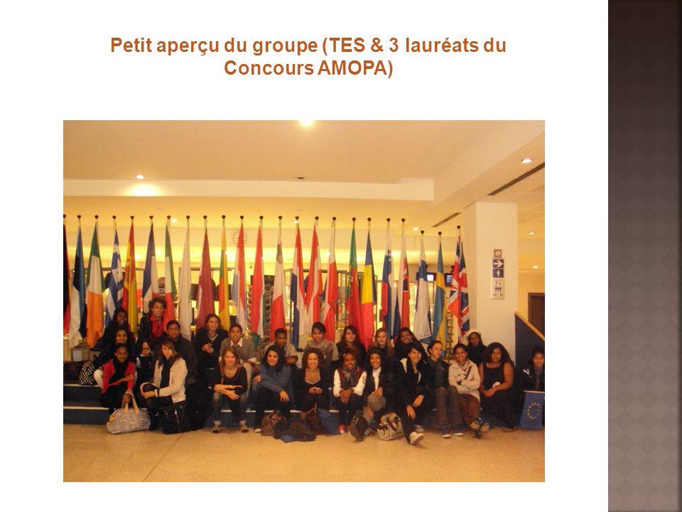 Petit aperçu du groupe (TES & 3 lauréats du Concours AMOPA)