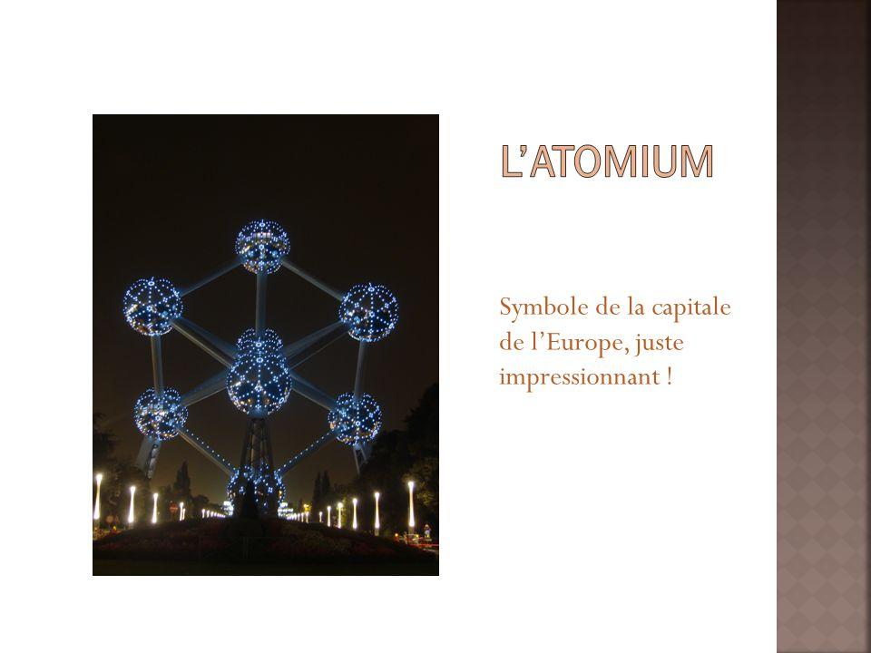 Symbole de la capitale de lEurope, juste impressionnant !