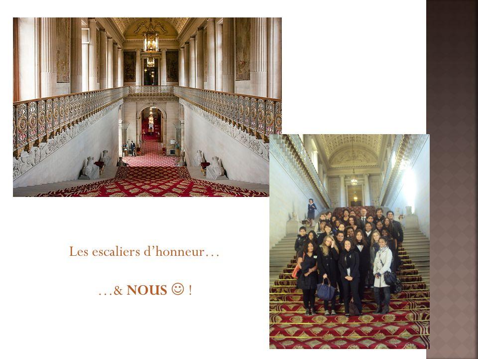 Les escaliers dhonneur… …& NOUS !