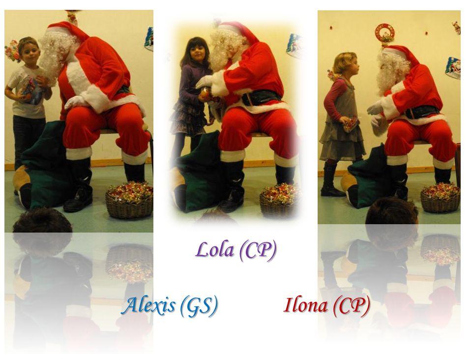 Lola (CP) Alexis (GS) Ilona (CP)